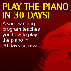 Learn to Play Piano in 30 Days