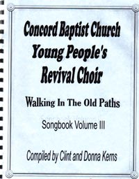 Concord Baptist Youth Choir - Walking In The Old Paths songbook