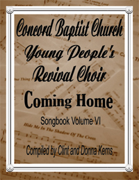 Concord Baptist youth choir - Coming Home songbook